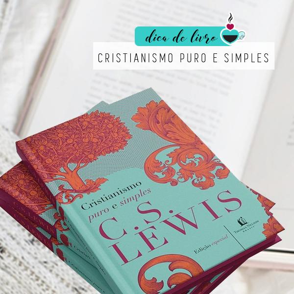 dica_livro_cslewis_cristianismopuroesimples