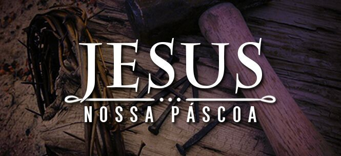 jesus-nossa-pascoa